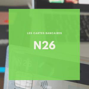 La carte bancaire N26 pour les voyageurs et voyageuses